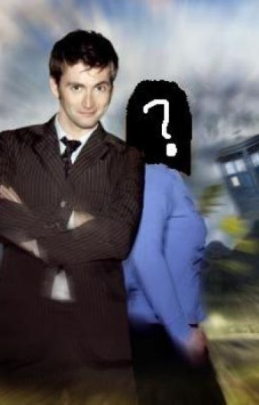 The Doctor's New Companion [Fan Fiction]
