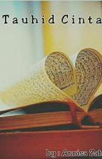 Tauhid Cinta by Annisa_Zahra77218514
