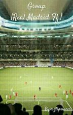 Group [Real Madrid Ff.] by esztiprincess