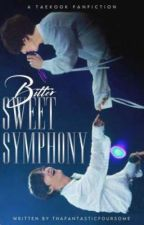 Bitter sweet symphony jjk♡kth by ThaFantasticFoursome