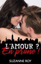 L'amour? En prime! by idmuse