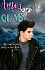 Amor entre las olas. {GEMELIERS} by gmlrshistorias