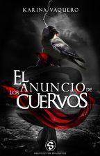 El anuncio de los cuervos by TheMusicIsMyAnswer