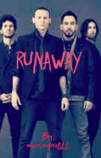 Runaway  {slow updates} by musicismylifeSLL