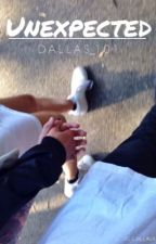 Unexpected (Cameron Dallas Fan Fiction) by Dallas_101