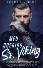 Meu Querido Viking [Concluído] by LuanaMaurine