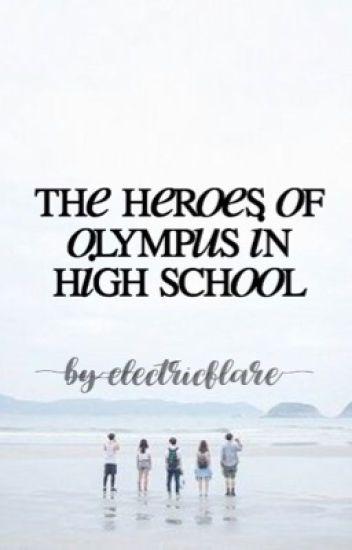 The Heroes Of Olympus In High School