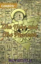 The Neko and The Pharoah by moviegirl16