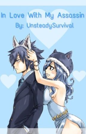 In Love With My Assassin (Gruvia Fanfiction) by UnsteadySurvival
