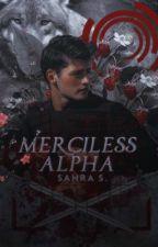 Merciless Alpha (slow updates) #brilliants2018 by himmelszauber