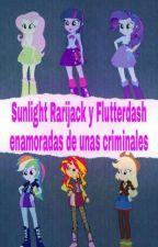 Sunlight Rarijack y Flutterdash enamoradas de unas criminales by FanyCruz207