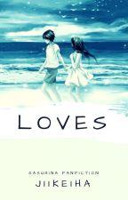 Loves by JiiKeiha