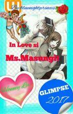 In Love si Ms.Masungit by zzzasokozzz