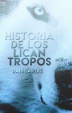 Historias De Los Licantropos by DAISCARLIZ
