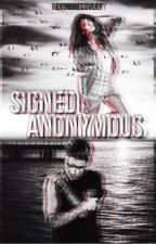Signed Anonymous #1 | Official by justbieberbeats
