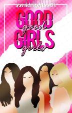 Good Girls》Adrien  by xxmidnightxx01