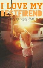 I love My BestFriend by jihaan
