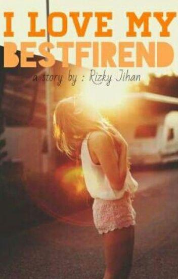 I love My BestFriend