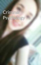 Criminal Psychology by megan_miller1300