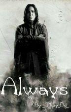 [Harry Potter đồng nhân] Always by _Thuy_Du_