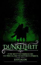 DUNKELHEIT [COMPLETE] by Justgalon
