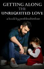 Getting along the Unrequited Love | ✓ by nievol