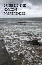 Bring Me The Horizon Preferences  by caitisneckdeep