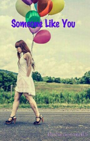 Someone Like You  by bilshoe32