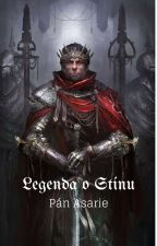 Legenda o Stínu: Pán Asarie by lord_Sgail