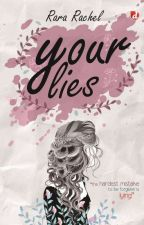 Your Lies! (Unpublished) by Rachel_ea
