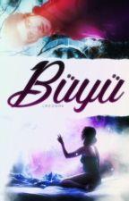 Büyü by LREDU06