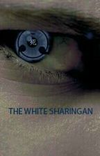 The White Sharingan by JethroLawson