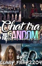 CHAT TRA FANDOM! by shadowhuntersblood