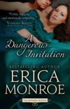 A Dangerous Invitation - Chapter 1-3 by ericamonroewrites