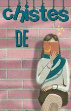 Chistes de lectores by Legendary_Team