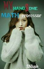 My Handsome Math Professor(new) by SNluph_