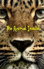 The Animal Inside by TigerGirl3