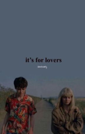 It's for lovers  by unbelievablly