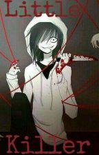 Little Killer - Jeff The Killer X Reader (Creepy X Reader) by iNeedToLoveSomeone