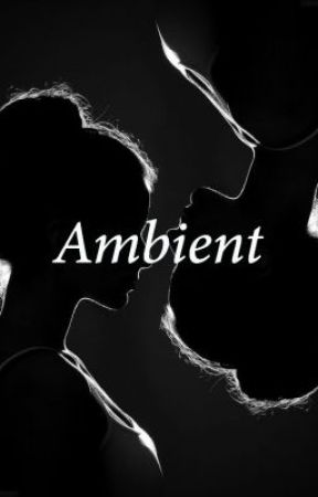 Ambient by baileymcknight1