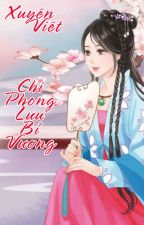 [BHTT] Xuyên Việt Chi Phong Lưu Bỉ Vương ( HOÀN ) by RouRou283