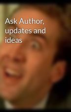 Ask Author, updates and ideas by vill47