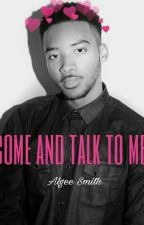 Come And Talk To Me || Algee Smith  by latimorelovee
