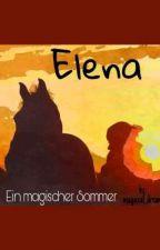 Elena - Ein magischer Sommer (Mein Band 7) by magiccal_dream