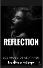 REFLECTION by aortega5