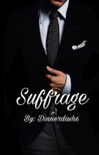 Suffrage by Dinnerdash6