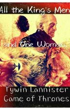 Tywin Lannister || All the Kings Men and One Woman || Game of Thrones by ArtsyDoodleBug