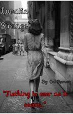 Lunatic, Strange by Realhorror