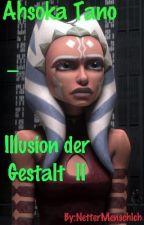 Ahsoka Tano - Illusion der Gestalt II by NetterMenschIch