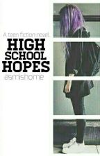 High School Hopes by asmishome